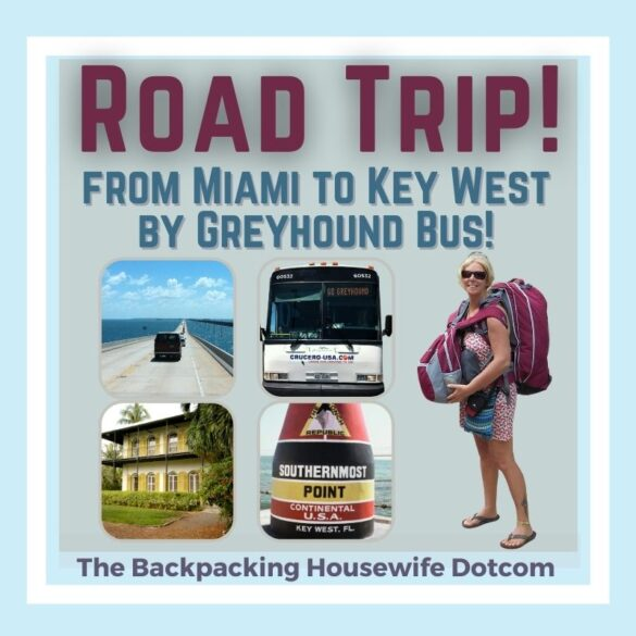 Road Trip to Key West The Backpacking Housewife