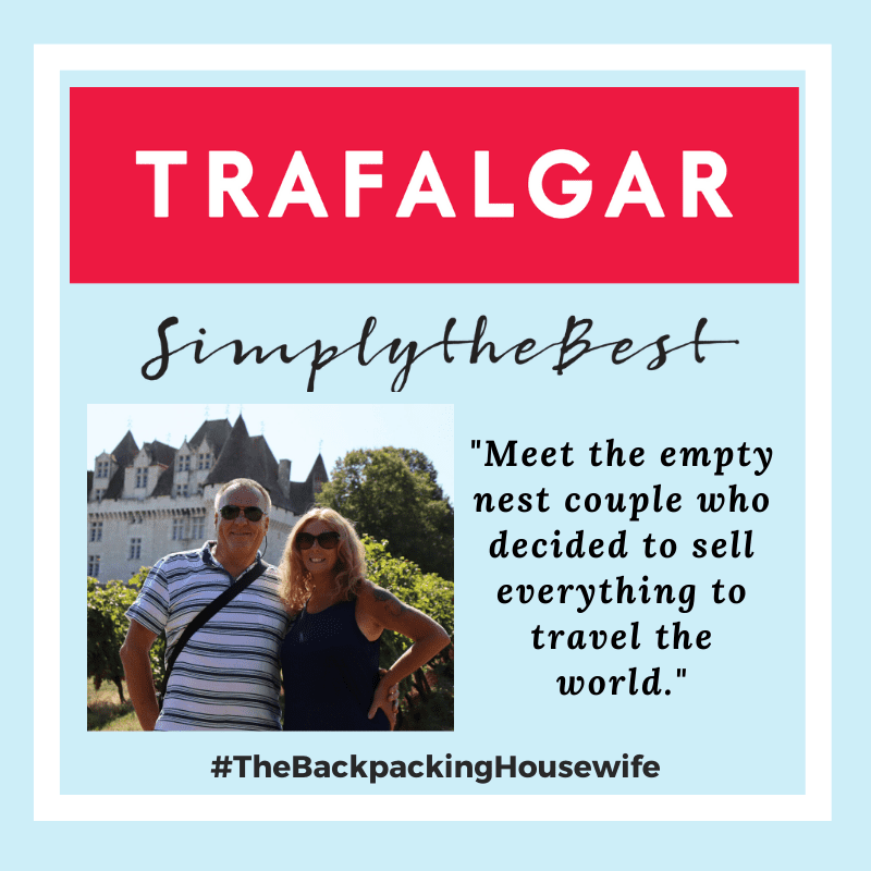 TRAFALGAR TRAVEL INTERVIEW THE BACKPACKING HOUSEWIFE