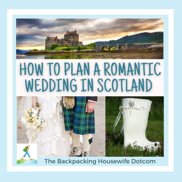 Plan a romantic wedding in Scotland