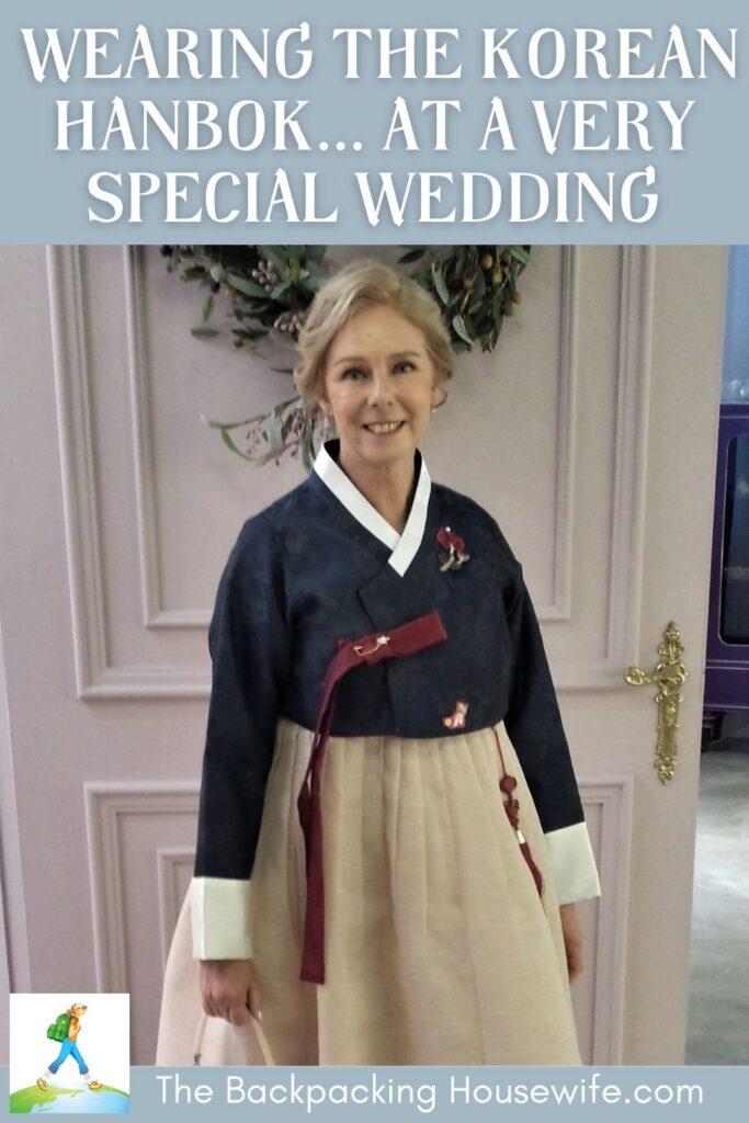 Wearing The Korean National Dress The Hanbok at a Korean Wedding