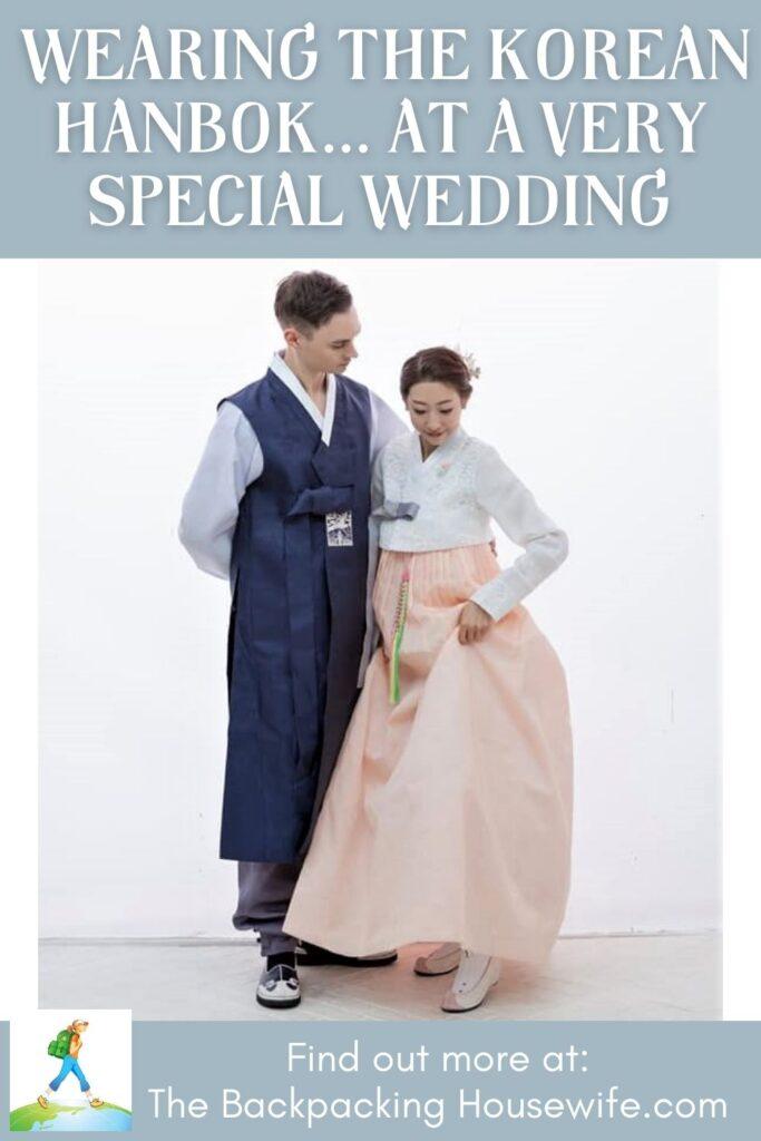 Wearing The Korean Hanbok Wedding Dress