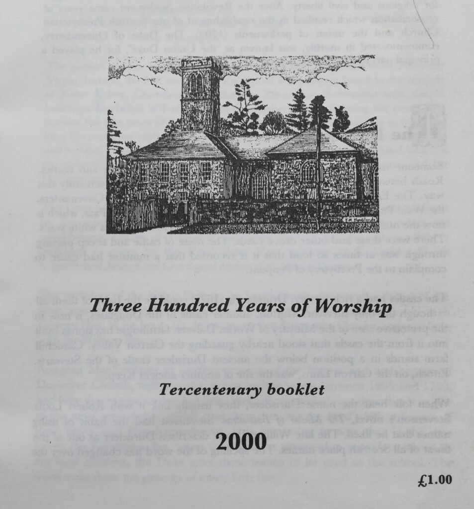 Three Hundred Years of Worship. Tercentenary Booklet by Rev William Scott. Durisdeer Minister from 1953 to 2008