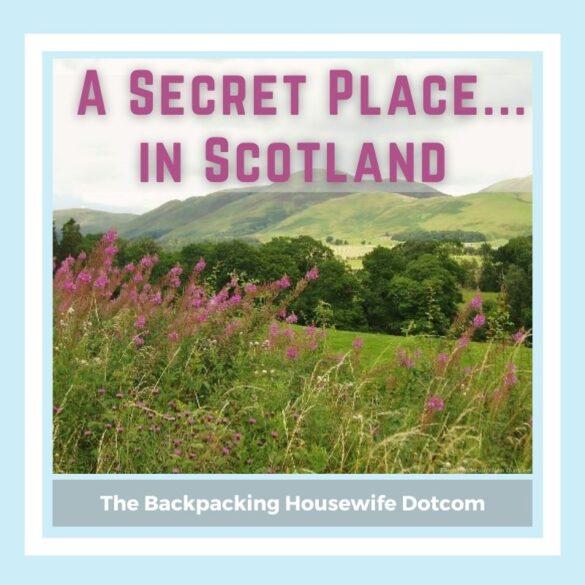 A Secret Place in Scotland