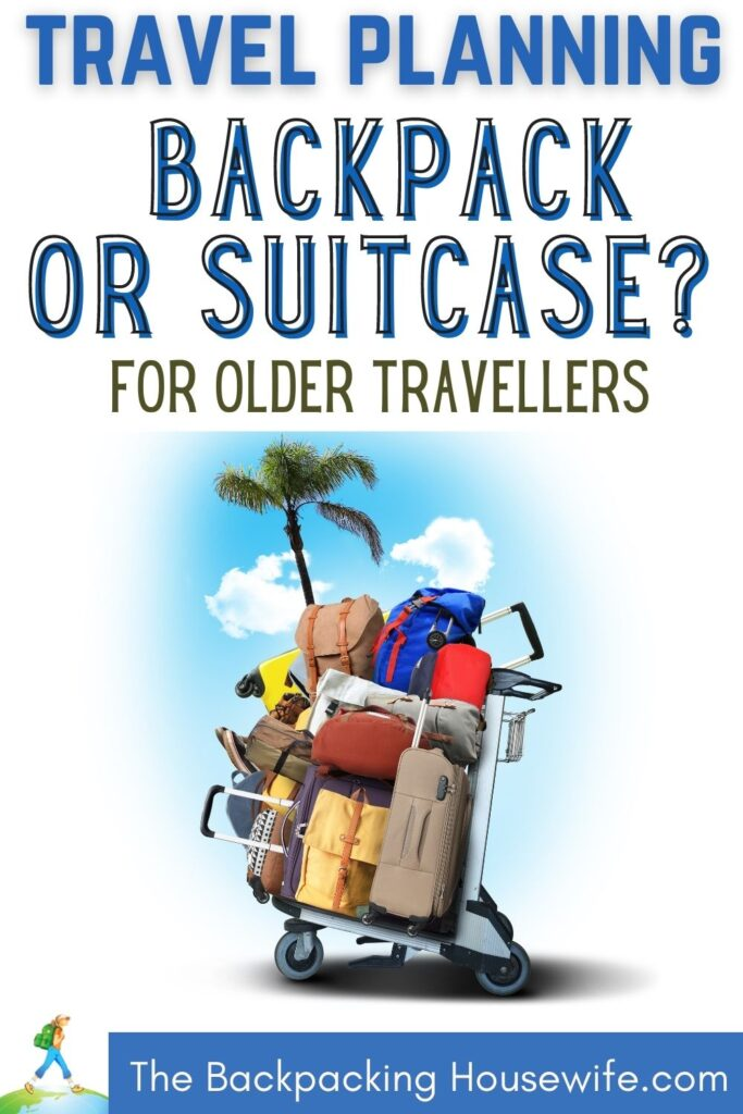 Backpack or Suitcase The Backpacking Housewife