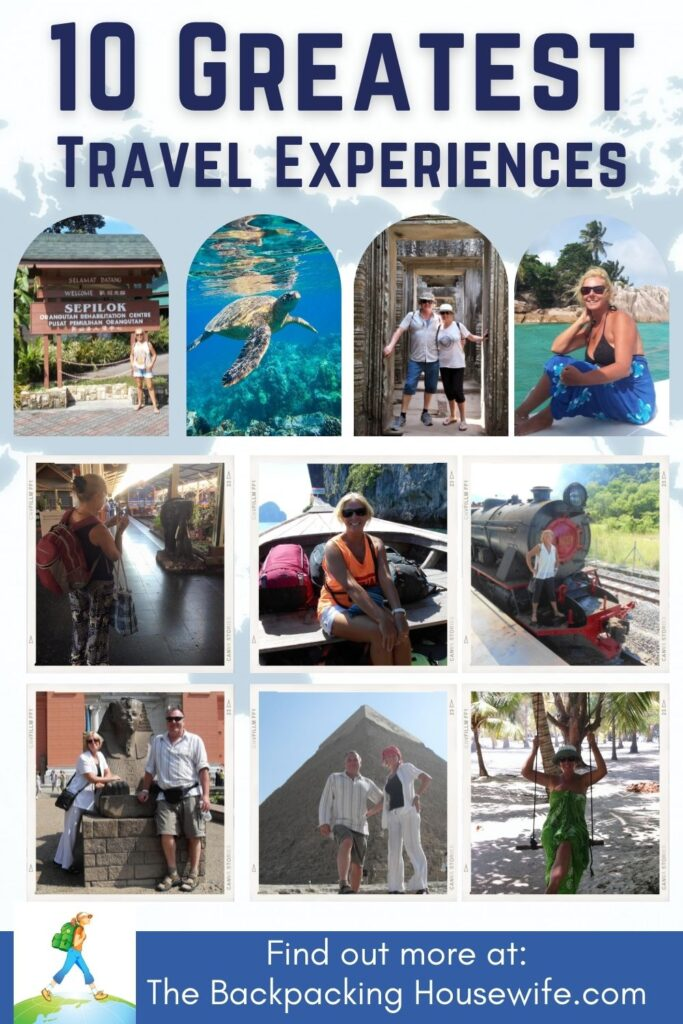 the Backpacking Housewife 10 Greatest travel experiences