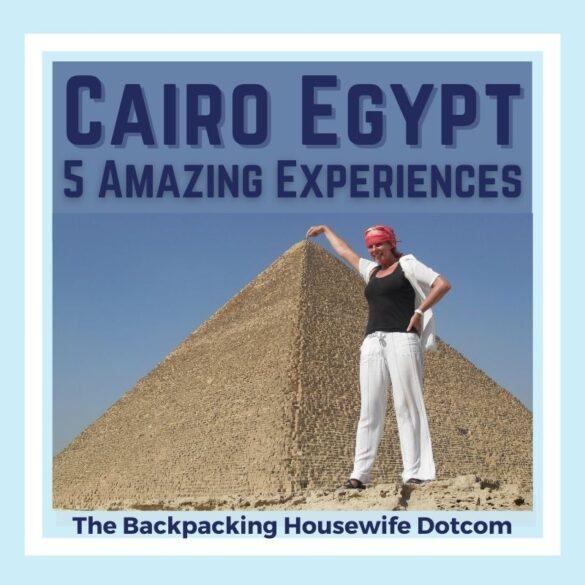 Cairo Egypt 5 Amazing Experiences