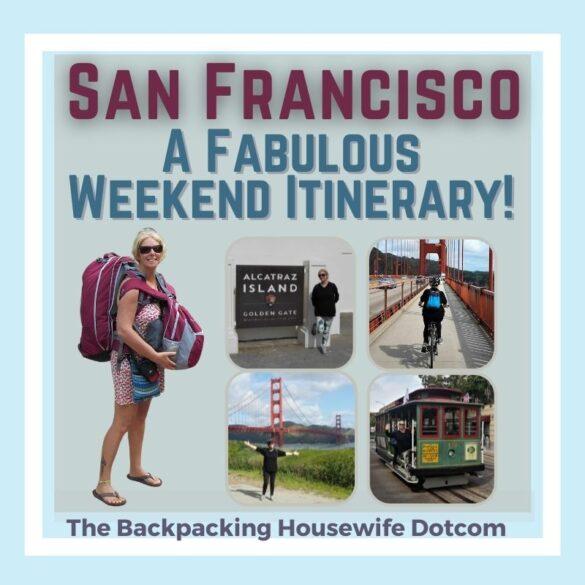 San Francisco A Fabulous Weekend Itinerary